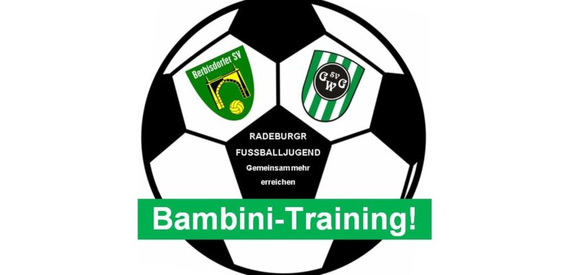 Ab sofort Bambini Training!